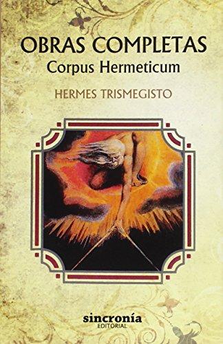 Obras Completas. Corpus Hermeticum