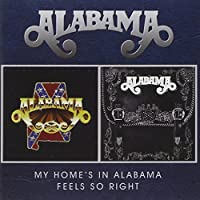 My Home's in Alabama/Feels So