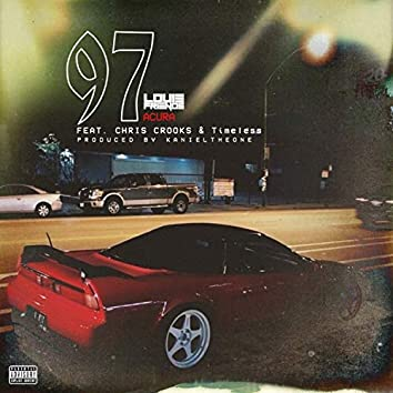 97' Acura (feat. Chris Crooks x Timeless)
