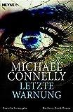 Michael Connelly: Letzte Warnung
