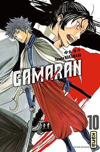 Gamaran - Tome 10