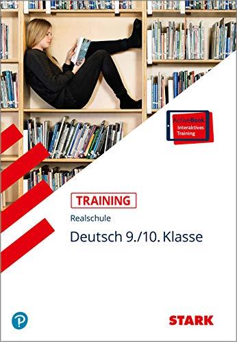 STARK Training Realschule - Deutsch 9./10. Klasse