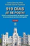 919 Días ¡Sí Se podía!: Cómo el Ayuntamiento de Madrid puso la economía al servicio de la gente: 29 (A fondo)