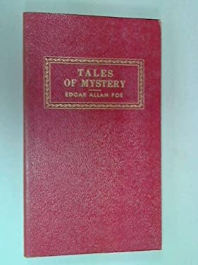 Tales of Mystery (WORLD'S GREAT CLASSICS)