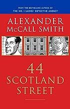 44 Scotland Street: 44 Scotland Street Series (1) (The 44 Scotland Street Series)