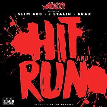 Hit and Run (feat. Slim 400, J. Stalin & 4rAx) - Single