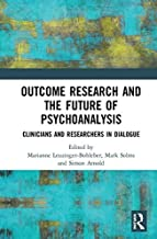 Outcome Research and the Future of Psychoanalysis: Clinicians and Researchers in Dialogue (English Edition)