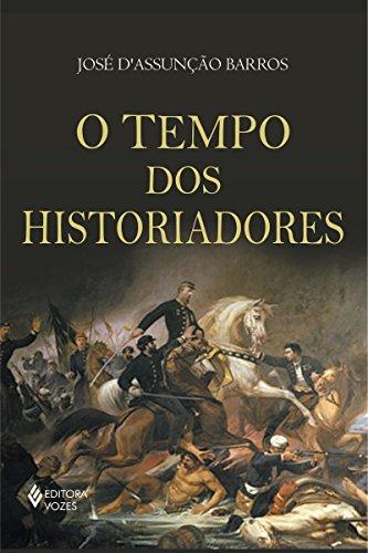 O tempo dos historiadores