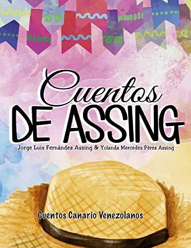 Cuentos de Assing: Cuentos Canario Venezolanos