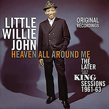 Heaven All Around Me - The Later King Sessions 1961-63