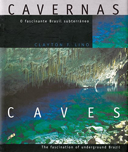 Cavernas: o fascinante Brasil subterrâneo