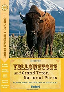 Compass American Guides: Yellowstone and Grand Teton National Parks (Full-color Travel Guide) by Fodor's (2012-03-06)