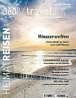360° HeimatReisen - Ausgabe 2/2021: Special: Wasserwelten - Aktivurlaub an Meer, Seen und Fluessen