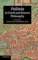 Politeia in Greek and Roman Philosophy by Unknown(2013-09-09)