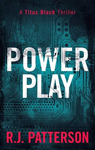 Power Play (Titus Black Thriller series Book 7) (English Edition)