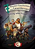 Leselöwen - Das Original: 7-Minuten-Geschichten zum Lesenlernen - Achtung, wilde Piraten!