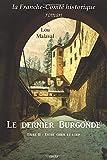 Le Dernier Burgonde - Entre Chien et Loup