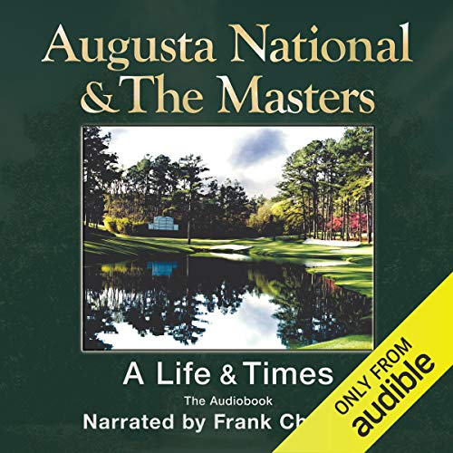 Augusta National and The Masters audiobook cover art