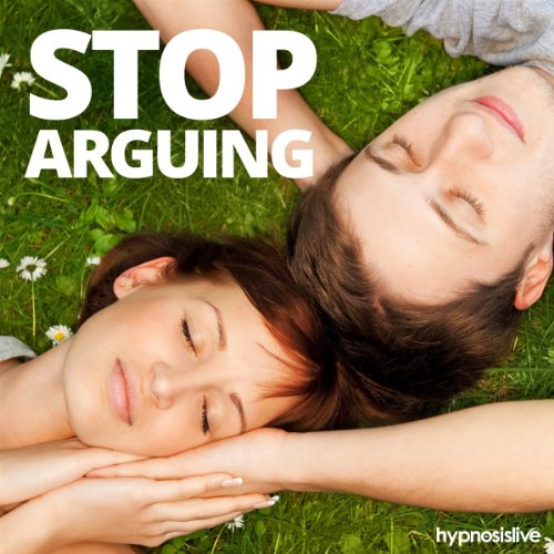 Stop Arguing Hypnosis audiobook cover art