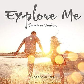 Explore Me (Summer Version)