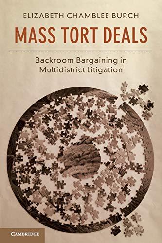 Mass Tort Deals: Backroom Bargaining in Multidistrict Litigation