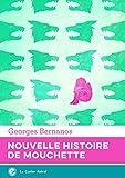 Nouvelle histoire de Mouchette - Format Kindle - 0,99 €