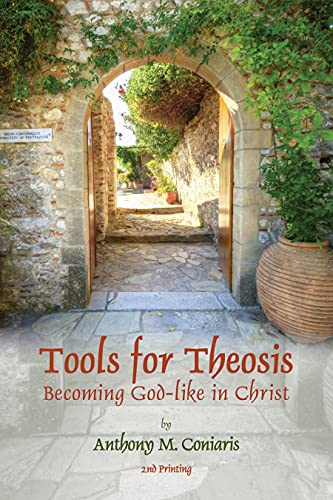 Tools for Theosis: Becoming God-like in Christ (English Edition)