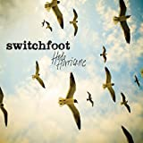 Hello Hurricane von Switchfoot