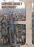 Campañas dacias y marcomanas: La dinastía Ulpio-aelia en las fronteras septentrionales de Roma (101-180 d.C.)