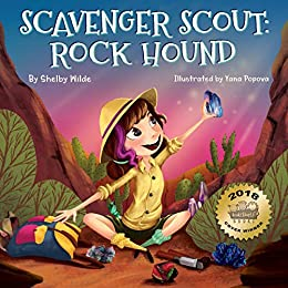 Scavenger Scout: Rock Hound: Seek-and-Find Book for Kids Who Love Rocks by [Shelby Wilde, Yana Popova]