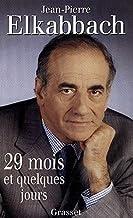 29 mois et quelques jours (Documents Français)