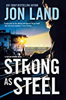 Strong As Steel: A Caitlin Strong Novel (Caitlin Strong Novels)