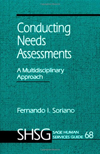 Conducting Needs Assessments: A Multidisciplinary Approach (SAGE Human Services Guide 68)