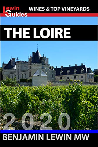The Loire (Guides to Wines and Top Vineyards Book 9) (English Edition)