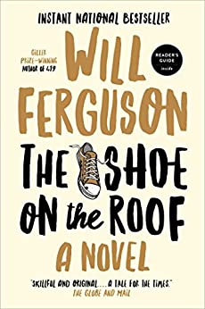 The Shoe on the Roof by [Will Ferguson]