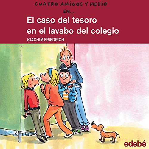 El Caso Del Tesoro En El Lavabo Del Colegio [The Treasure Case in the College Sink] audiobook cover art