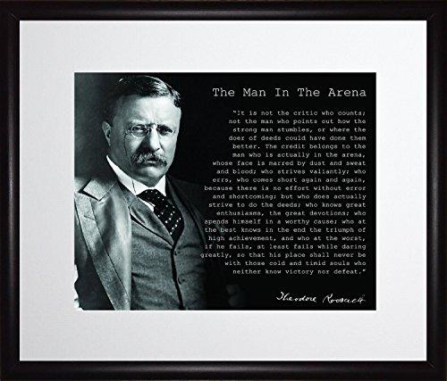 Theodore Teddy Roosevelt el hombre en la arena cita 11x 13paspartú para cuadro con marco 8x 10, color negro y blanco