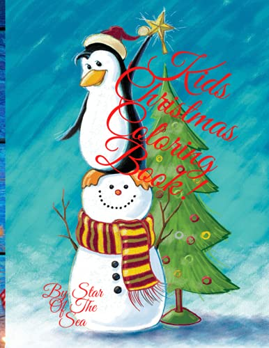 Kids Christmas Coloring Book!: Merry Christmas Coloring Book! 25 Pages!