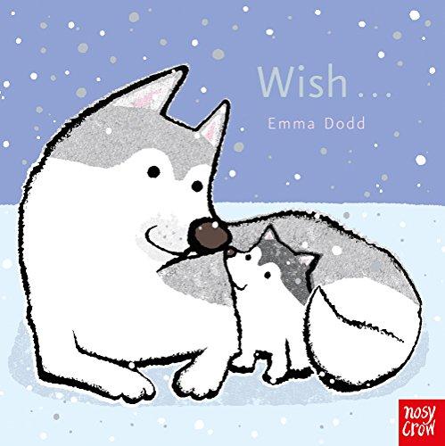 Wish (Emma Dodd Animal Series)