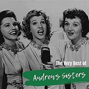 The Very Best of Andrews Sisters