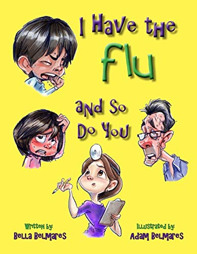 I Have the Flu and So Do You (English Edition)
