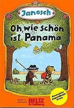 Hardcover Oh, wie scho¨n ist Panama: Die Geschichte, wie der kleine Tiger und der kleine Ba¨r nach Panama reisen (German Edition) [German] Book