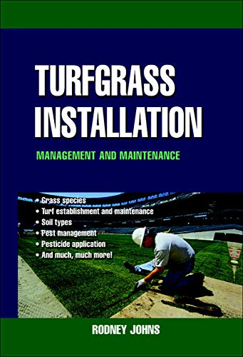 Turfgrass Installation: Management and Maintenance