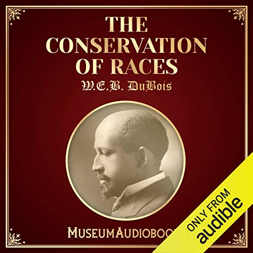 The Conservation of Races audiobook cover art