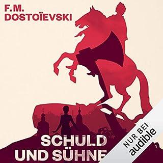 Schuld und Sühne                   Autor:                                                                                                                                 Fjodor M. Dostojewski                               Sprecher:                                                                                                                                 Frank Arnold                      Spieldauer: 27 Std. und 2 Min.     443 Bewertungen     Gesamt 4,6