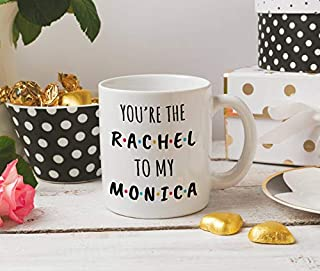 Little Pocket - You're the rachel to my monica mug, coffee mug, best friends mug, funny mug - Coffee Mug 11oz
