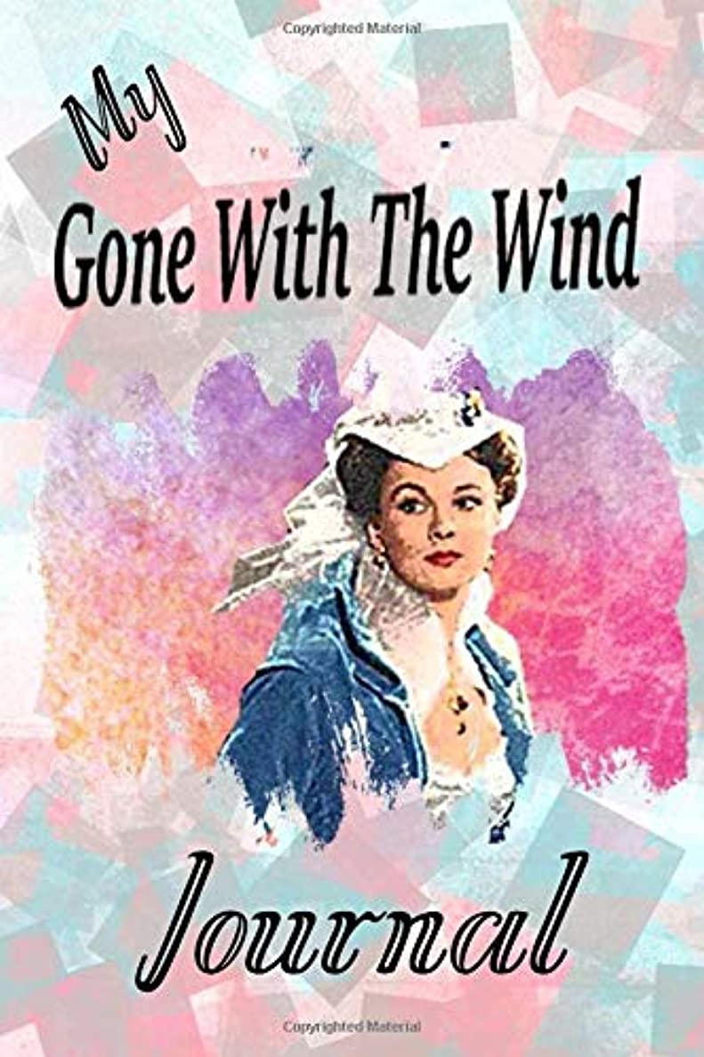 My Gone With The Wind Journal: Beautiful Notebook Journal for Gone With the Wind Fans Featuring Scarlett O'Hara – Famous Classic Movie Lovers Composition Writing Book With Blank Ruled Lined Pages