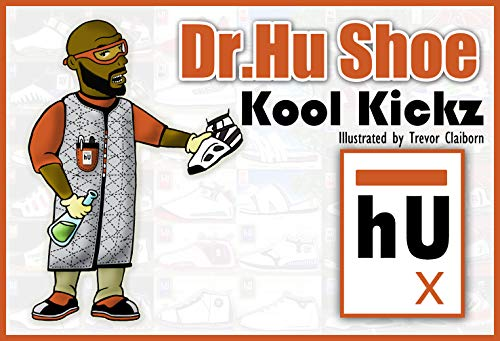 Dr. Hu Shoe : Kool Kickz (English Edition)