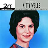 20th Century Masters: The Millennium Collection: The Best of Kitty Wells von Kitty Wells
