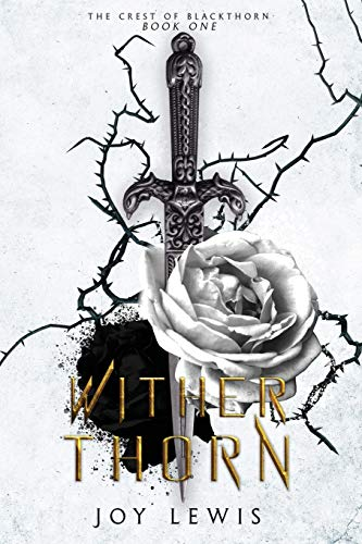 Wither Thorn (The Crest of Blackthorn)